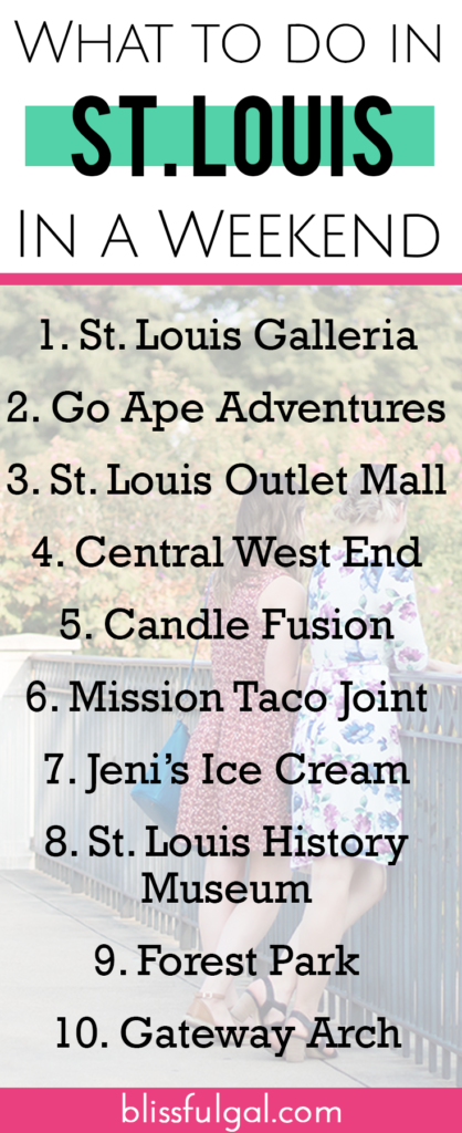 St  Louis, Missouri Weekend Travel Guide - Blissful Gal